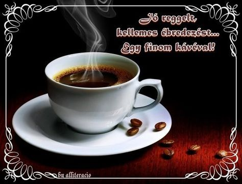 jó reggelt képek - Bing Képek