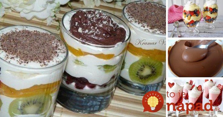 13 najlepších receptov na bleskové dezerty v pohári!