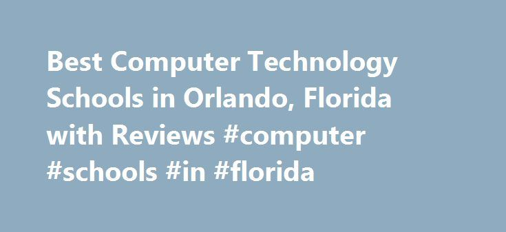 Best Computer Technology Schools in Orlando, Florida with Reviews #computer #schools #in #florida http://jamaica.remmont.com/best-computer-technology-schools-in-orlando-florida-with-reviews-computer-schools-in-florida/  # Orlando, FL Computer Technology Schools amp;amp;quot;After walking around New Hori. After walking around New Horizons Orlando and seeing all of the success stories, I knew there was no other choice but to enroll. Reading former students stories gave me motivation to help me…