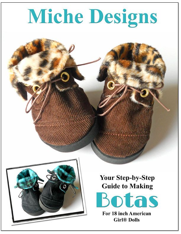Miche Designs Botas Boot Doll Shoe Pattern for 18 inch American Girl Dolls - PDF. $3.99, via Etsy.