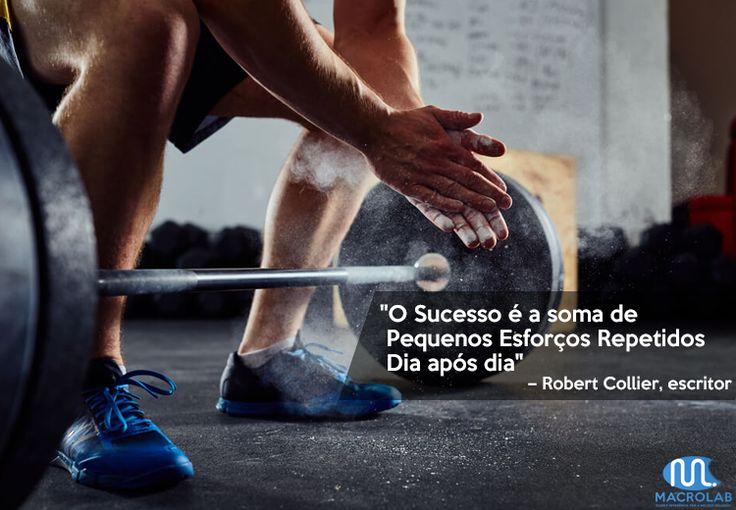 """""""O #Sucesso é Apenas a Soma de #Pequenos #Esforços Repetidos #Dia após Dia"""".  -Robert Collier   Produtos Essenciais para Sua Empresa-> Macrolab.com.br"""