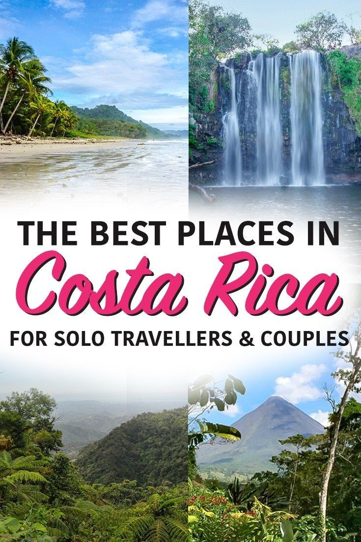 The Best Places To Visit In Costa Rica For Solo Travellers Couples Nina Near And Far Cool Places To Visit Solo Travel Costa Rica Travel