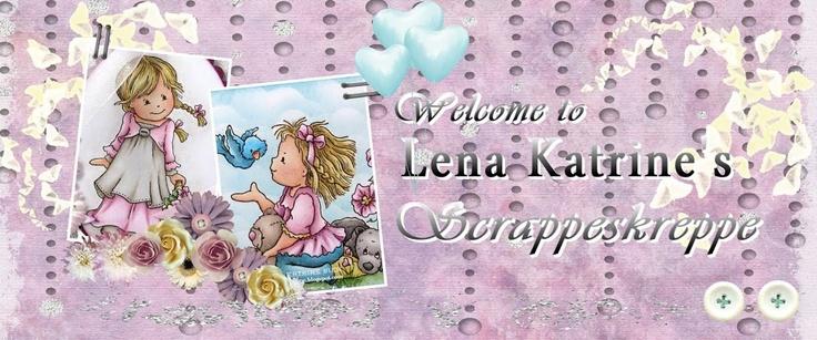 Lena Katrine`s Scrappeskreppe