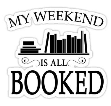 Richtig viel zu tun am Wochenende? Alle Bücherwürmer wissen, wovon wir reden. Hol dir den passenden Sticker bei Redbubble!
