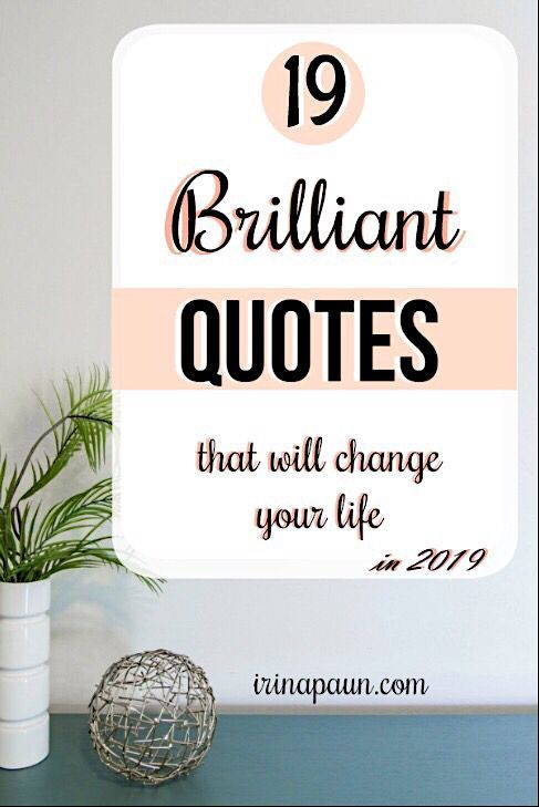 19 Brilliant quotes to live by in 2019! I share with you 19 never seen before qu…