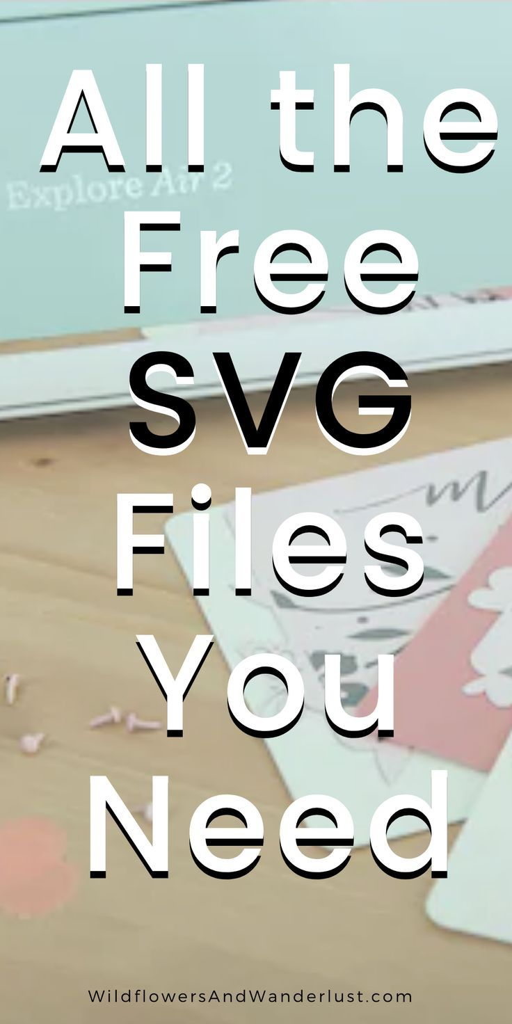 Download Free SVG Files and Where to Find Them | Cricut, Cricut ...