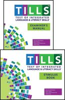 Test of Integrated Language and Literacy Skills™ (TILLS™) Test Examiner's Kit. Coming soon!! Comprehensive.