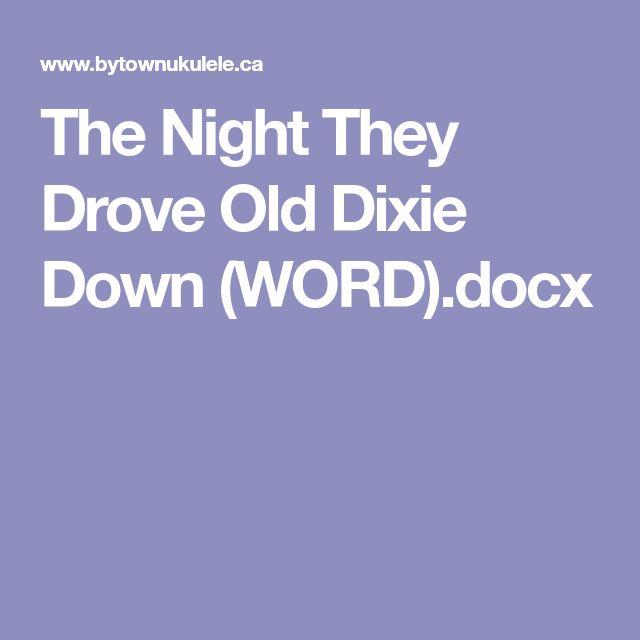 The Night They Drove Old Dixie Down Wordcx Ukulele Music
