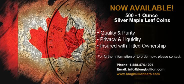 Now Available! 500 - 1 ounce Silver Maple Leaf Coins