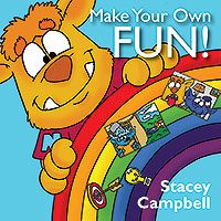 Congrats to my friend on publishing her first kids book!  Check it out!  Outskirts Press Self Publishing Presents Make Your Own FUN! by Stacey Campbell