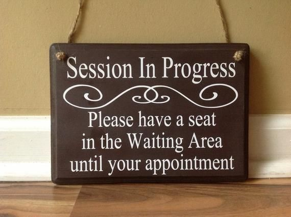 Session In Progress Please Have A Seat Door Hanger Wood Custom