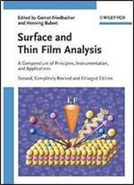 Surface And Thin Film Analysis: A Compendium Of Principles Instrumentation And Applications free ebook