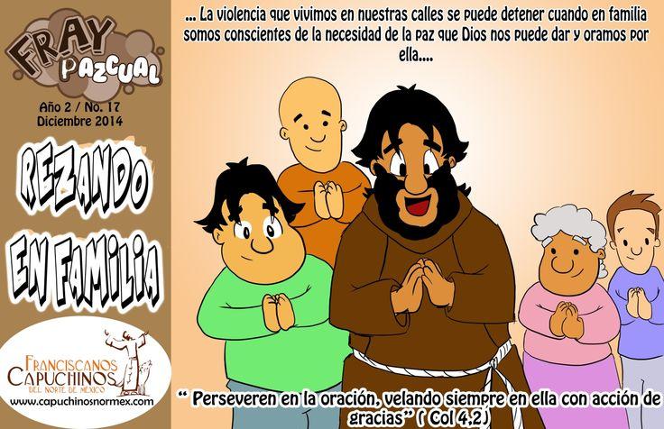 ¡Rezando en familia! Construye la paz con Fray Pazcual