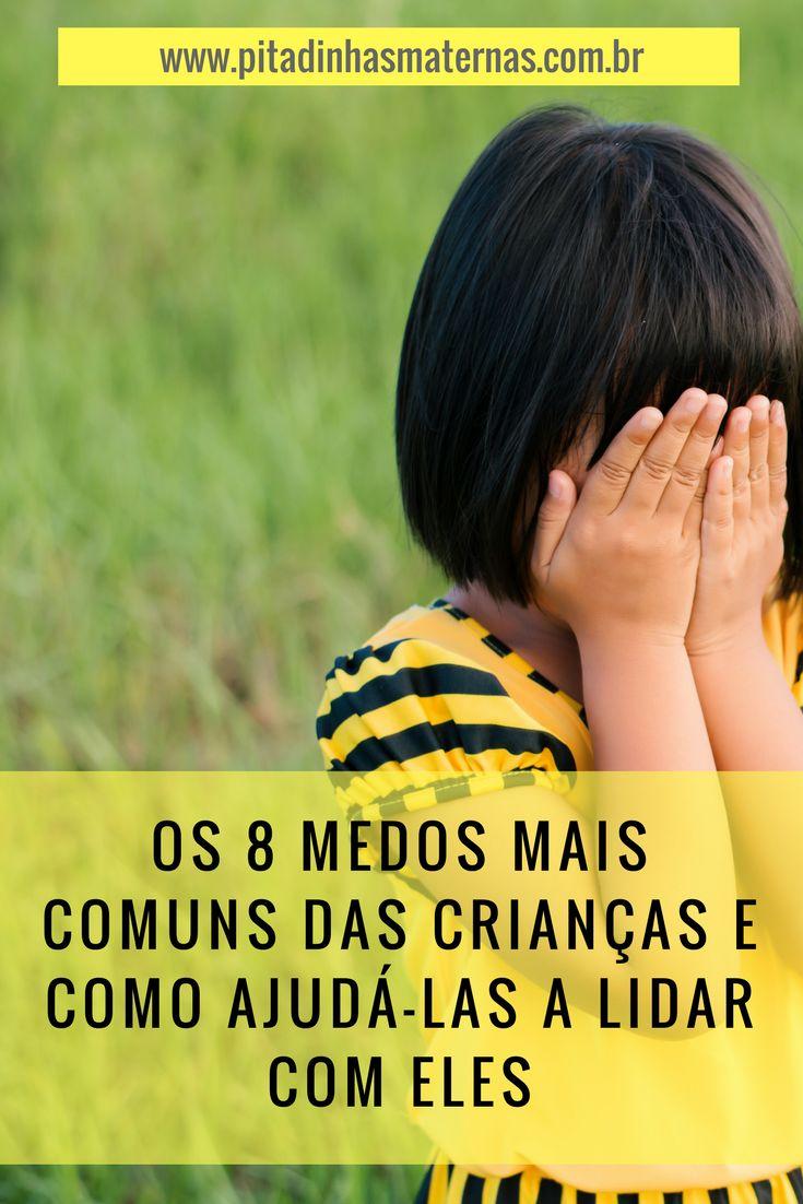 Medos Infantis Comportamento Infantil Desenvolvimento Infantil Crianças