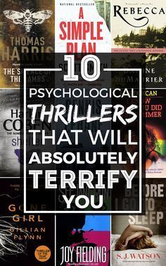 Ten of the scariest psychological thrillers you absolutely MUST read...In that case, I will.