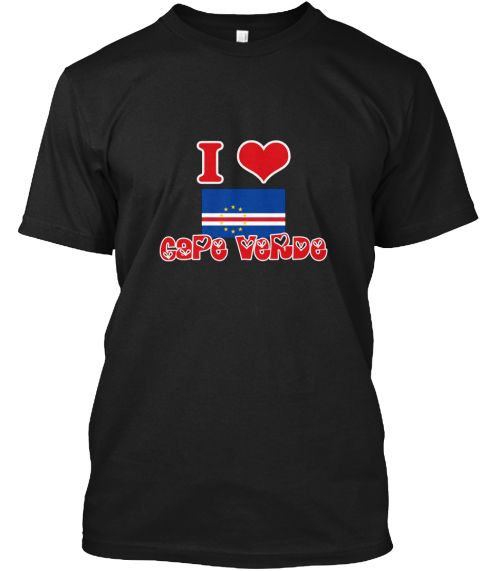 I Love Cape Verde Black T-Shirt Front - This is the perfect gift for someone who loves Cape Verde. Thank you for visiting my page (Related terms: I Heart Cape Verde,Cape Verde,Cape Verdean,Cape Verde Travel,I Love My Country,Cape Verde Flag, Cape #Cape Verde, #Cape Verdeshirts...)