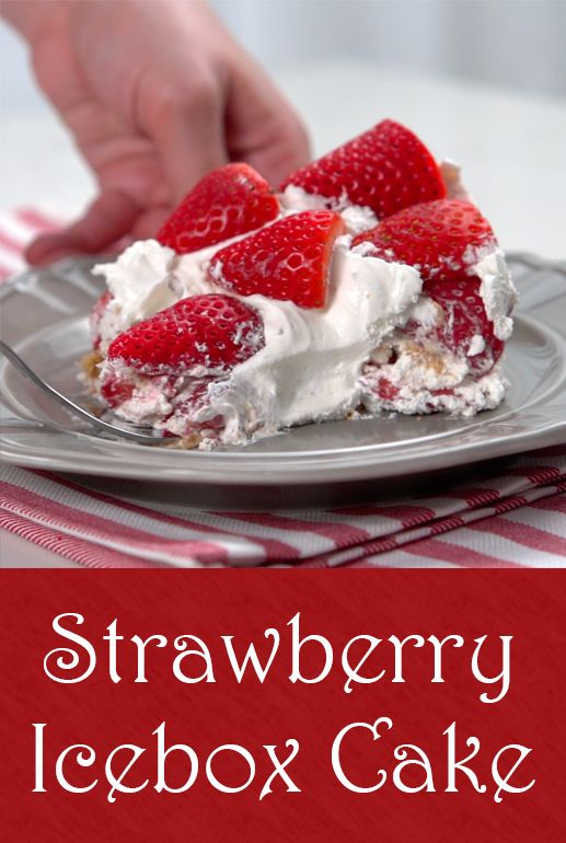 Strawberry Icebox Cake | This no-bake, three-ingredient dessert boasts light and delicious layers of whipped cream, strawberries and graham crackers, for one of the easiest desserts ever. Whether you call this one a cake, a pie, or a trifle, you'll want to give it a try. Click for the video and recipe. #sweettreats #desserts #cooking #easyrecipes