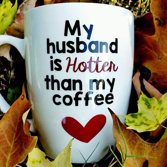 Funny coffee mug, funny mug, valentine's day gift for her, gift for wife, birthday gift idea, engagement gifts, birthday gift