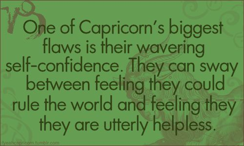 Sooooo ture about #Capricorns! Have to really be careful and use positive self-talk!