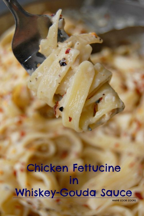 Creamy dreamy yet skinny Chicken fettuccine in a delicious whiskey & gouda cheese sauce.NaiveCookCooks#chicken #pasta #dinner