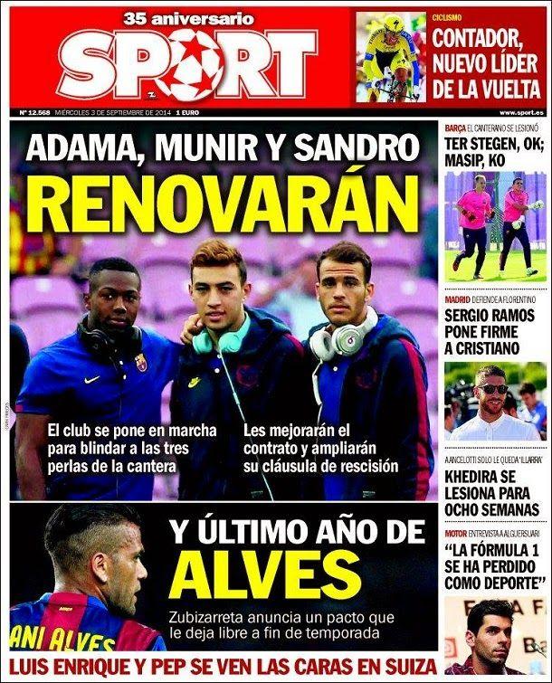 Portada Sport, miércoles 3 septiembre 2014 - Adama, Munir y Sandro, renovarán
