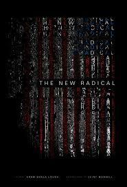 Resultado de imagen de The New Radical documentary