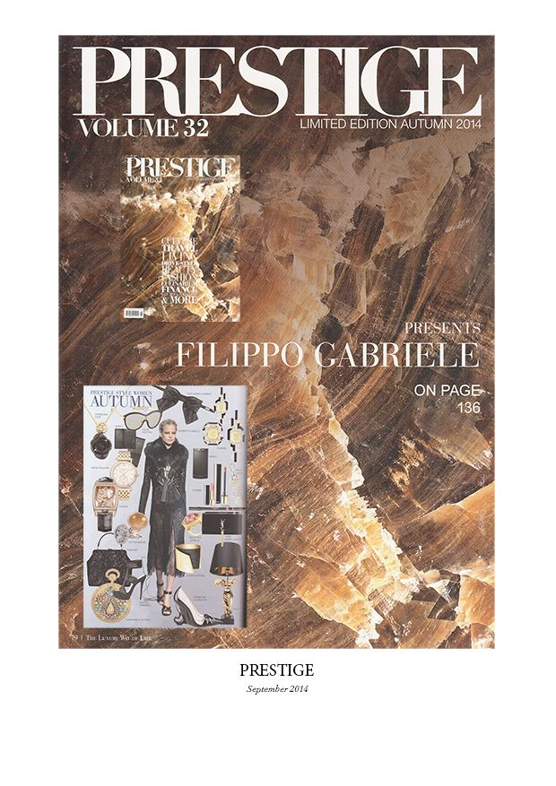 "Filippo Gabriele Luxury Shoes FILIPPO GABRIELE on ""Prestige"" Autumn 2014 Vol. 32 page 136"