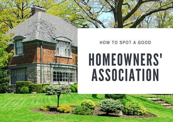 How to spot a good homeowners' association