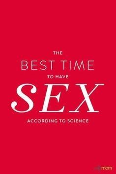 THE BEST TIME TO HAVE SEX ACCORDING TO SCIENCE