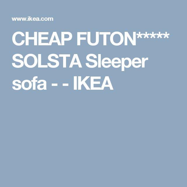 CHEAP FUTON***** SOLSTA Sleeper sofa -    - IKEA
