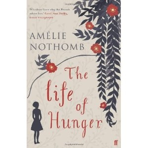 The Life of Hunger by Amelie Nothomb
