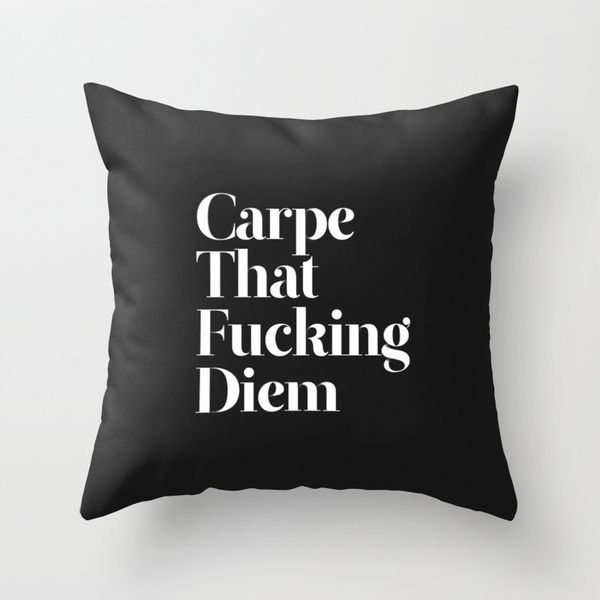 Carpe by WRDBNR as a high quality Throw Pillow. Free Worldwide Shipping available at Society6.com from 11/26/14 thru 12/14/14. Just one of millions of products available.