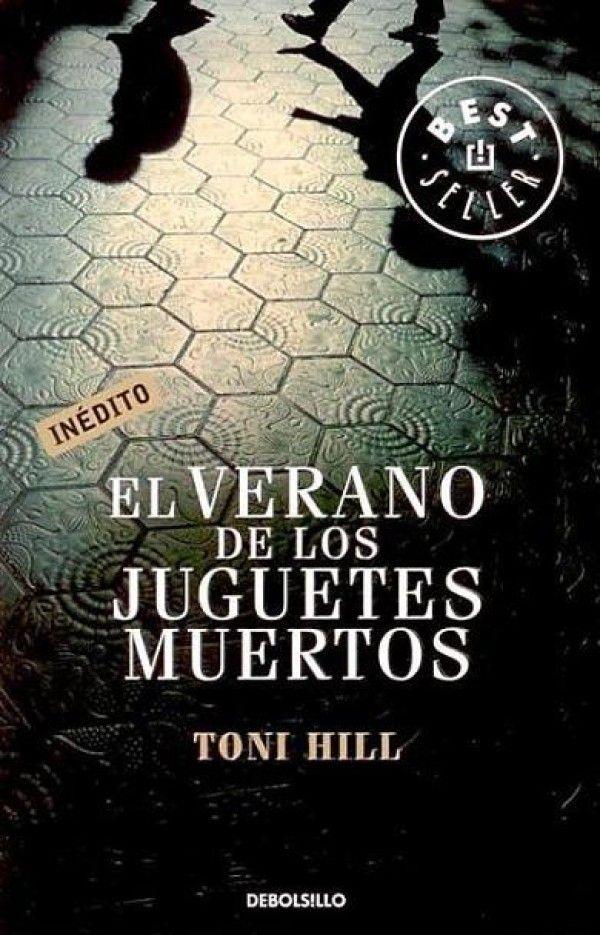 """El verano de los juguetes muertos"", de Toni Hill."