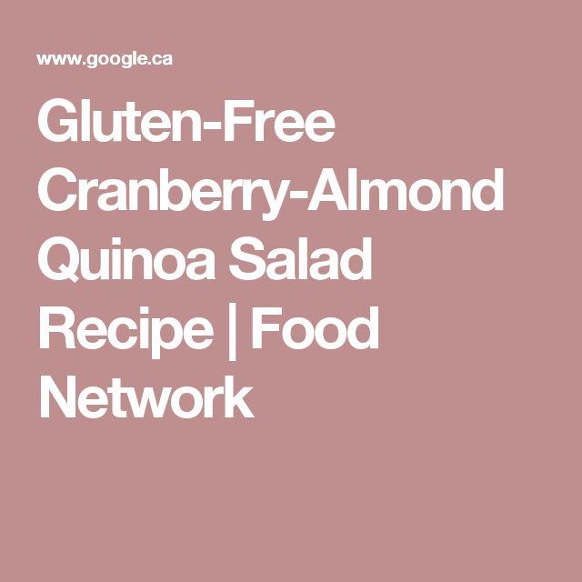 The 25 best quinoa salad recipe food network ideas on pinterest gluten free cranberry almond quinoa salad recipe food network forumfinder Choice Image