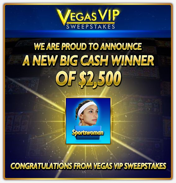 Big Cash Winner at Vegas VIP Sweepstakes, where winning is made easy! #slots #online #casino #games #free #virtual #lobby #poker #roulette #cash #winner