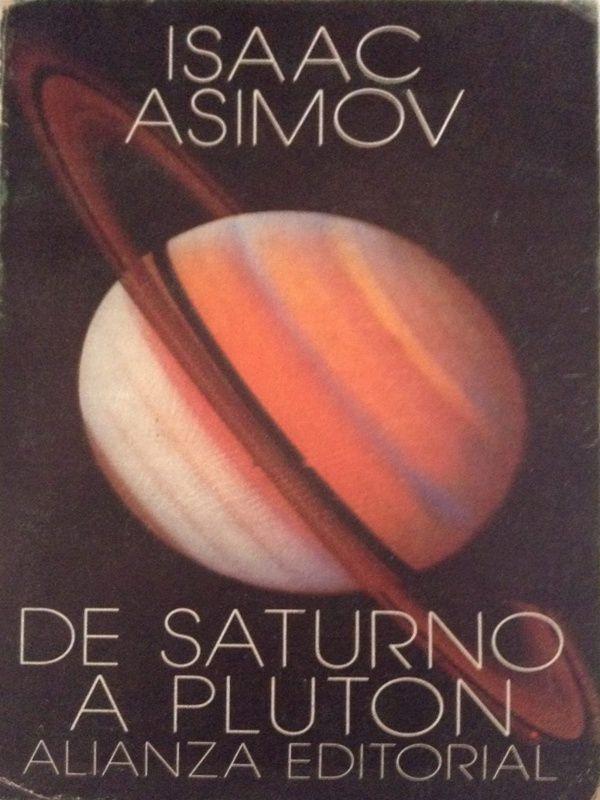 De Saturno A Pluton Isaac Asimov Libros De Fisica Cuantica Libros Libros De Filosofía