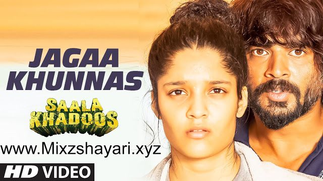 JAGAA KHUNNAS - SAALA KHADOOS - R. Madhavan, Ritika Singh - Full HD Video Song & Lyrics - MixzShayari