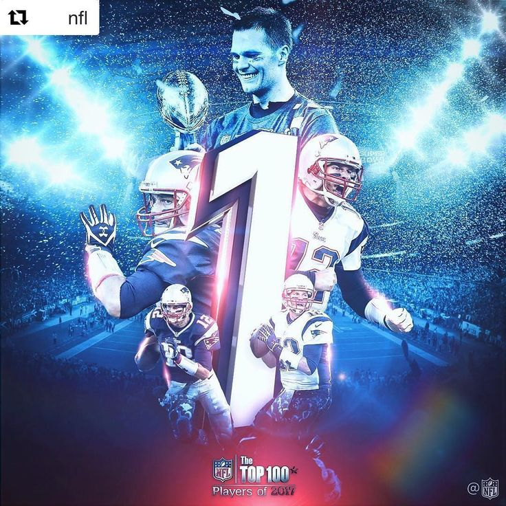 """New England Patriots on Instagram: """"#Repost @nfl ・・・ Tom Brady is No. 1 on the #NFLTop100!"""""""