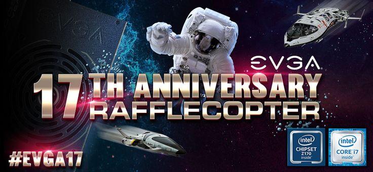 EVGA ANNIVERSARY RAFFLECOPTER EVENT 2016 at http://gvwy.io/j2gb3f1