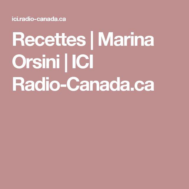 Recettes | Marina Orsini | ICI Radio-Canada.ca