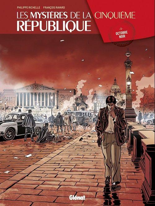 Les mystères de la Cinquième République -2- Octobre noir