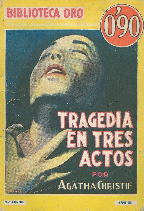 Tragedia en Tres Actos Molino. Biblioteca Oro - Serie Amarilla (III). 38. 1935