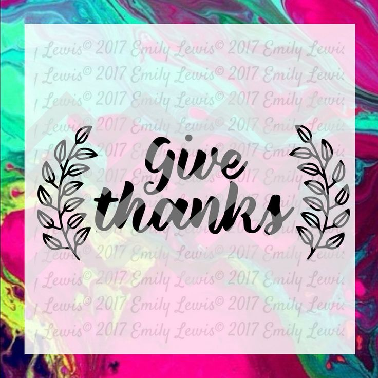 Give Thanks Sign - svg - quote svgs - quote art pr…