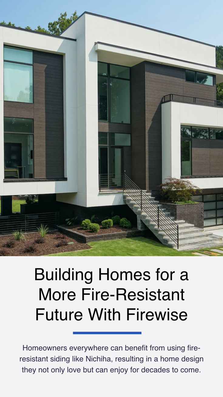 Building Homes For A More Fire Resistant Future With Firewise Building A House House Design Architecture