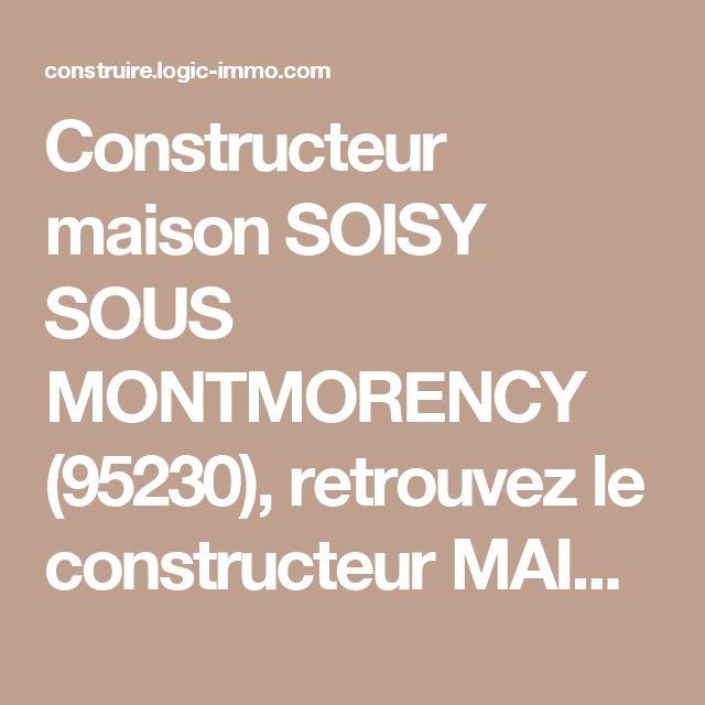 Constructeur maison SOISY SOUS MONTMORENCY (95230), retrouvez le constructeur MAISONS ERMI