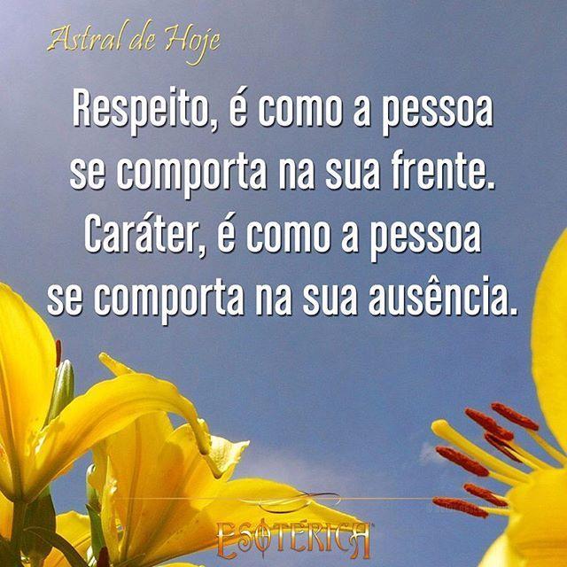 #respeito #caráter #dignidade #coragem #atitude #qualidade #defeitos #frases #frase #pensamentos #pensamento