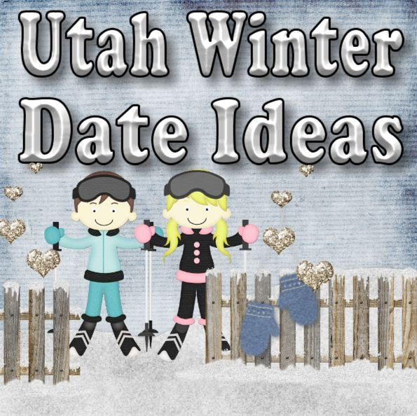 dating ideas utah Dating may not be the easiest thing to do and sometimes planning a date may be harder than mustering the 20-seconds of courage to ask that special someone out.