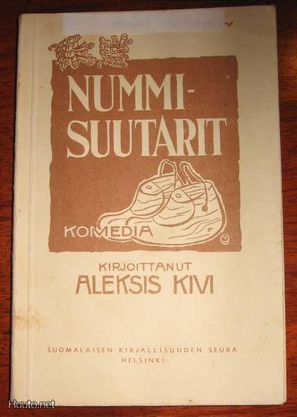 Aleksis Kiven ehkä kuuluisin, humoristinen näytelmä Nummisuutarit.