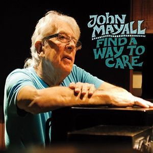 John Mayall - Find A Way To Care on LP
