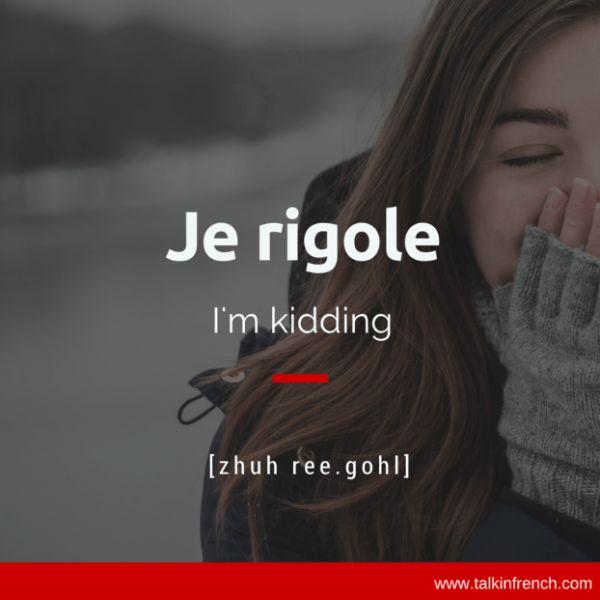 Je rigole French Language